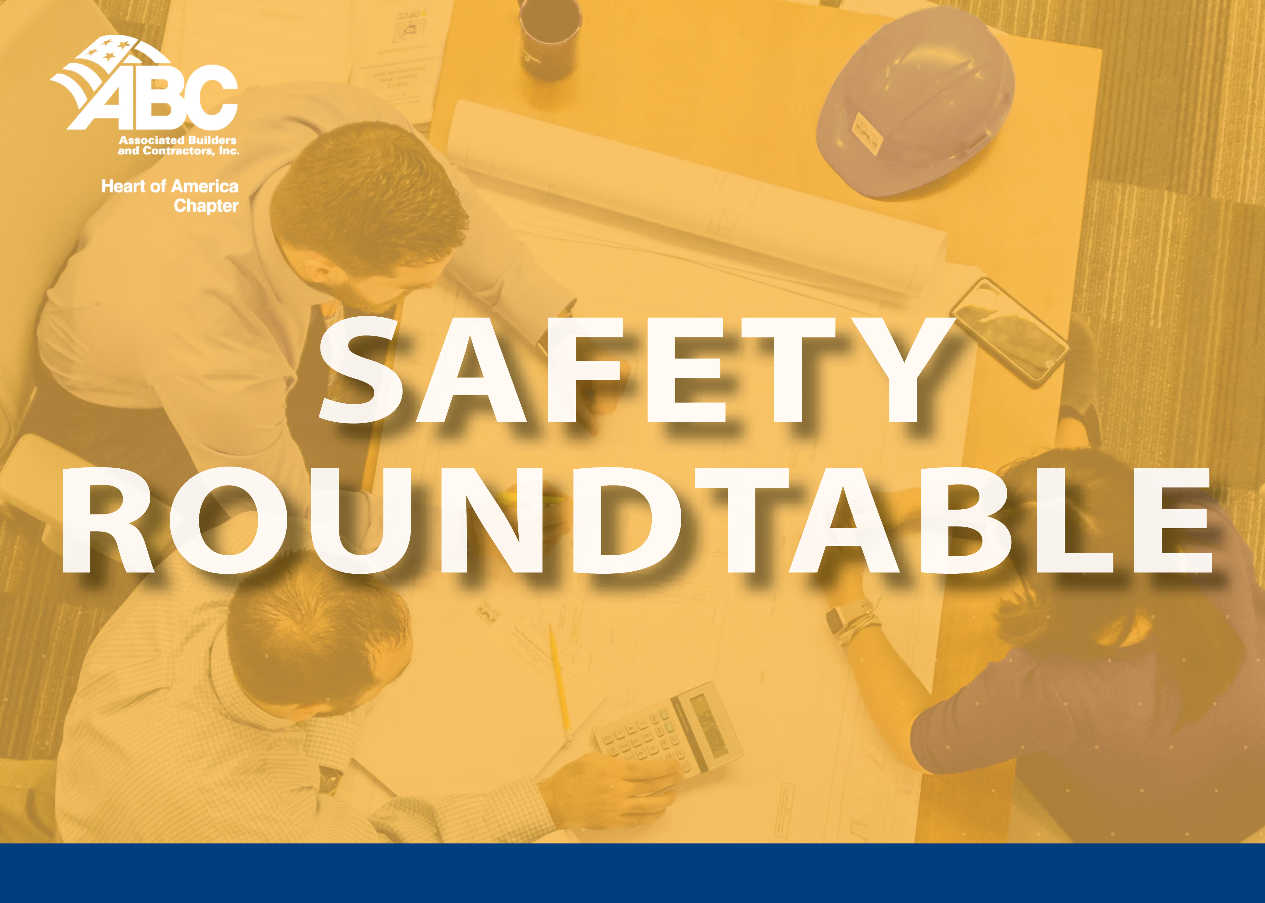 Inaugural Safety Roundtable a Success - Associated Builders